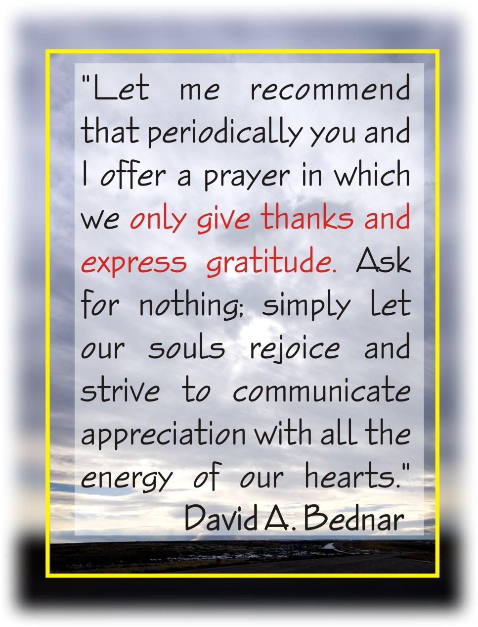 gratitude prayer Bednar