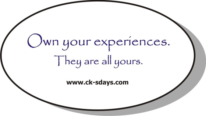 own your experiences