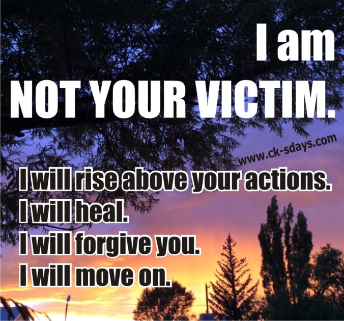 not your victim