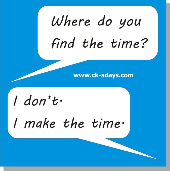 find time make time