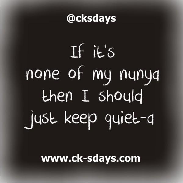 none of my nunya