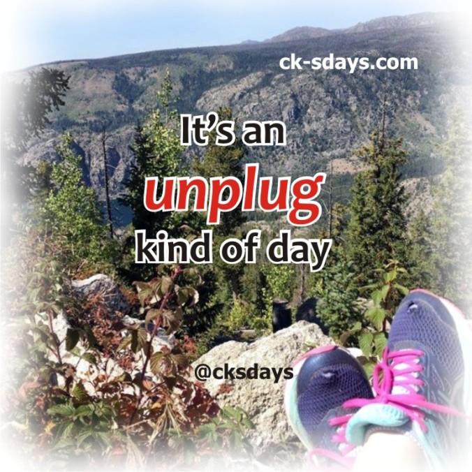 unplug kind of day